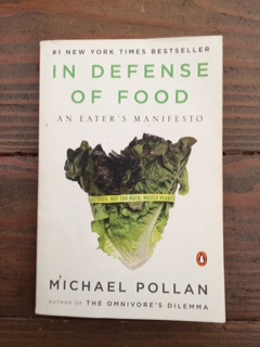 In Defense of Food , Michael Pollan