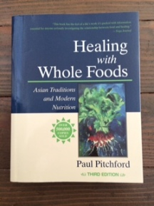Healing with Whole Foods, Paul Pitchford