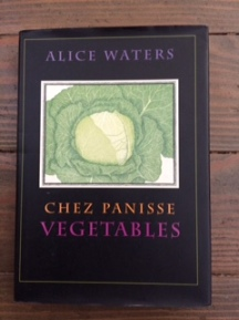 Chez Panisse Vegetables, Alice Waters