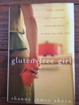 Gluten-Free Girl, Shauna Ahern
