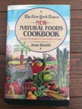 New York Times New Natural Foods Cookbook, Jean Hewitt